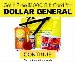 Get a free $1000 Dollar general gift card