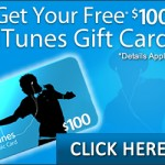 Get a free $100 iTunes gift card